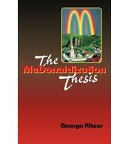 the mcdonaldization thesis 0761955402